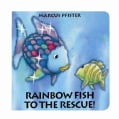 Rainbow Fish to the Rescue! (Board book)