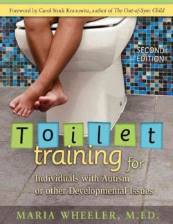 Toilet Training for Individuals With Autism or Other Developmental Issues (Paperback)