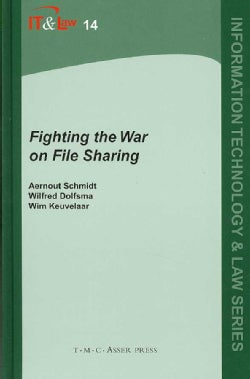 Fighting the War on File Sharing (Hardcover)