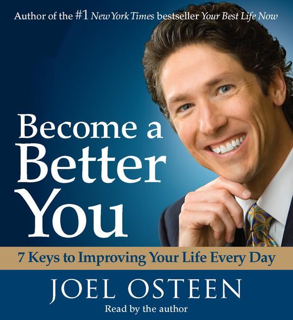 Become a Better You: 7 Keys to Improving Your Life Every Day (CD-Audio)