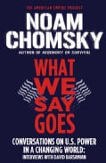 What We Say Goes: Conversations on U.s. Power in a Changing World (Paperback)