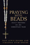 Praying With Beads: Daily Prayers for the Christian Year (Paperback)