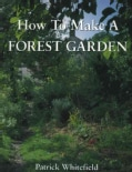How to Make a Forest Garden (Paperback)