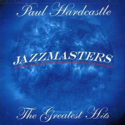 Paul Hardcastle - Jazzmasters: Greatest Hits