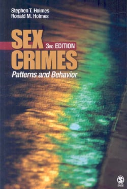 Sex Crimes: Patterns and Behavior (Paperback)