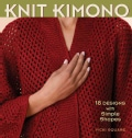 Knit Kimono: 18 Designs With Simple Shapes (Paperback)