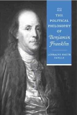 The Political Philosophy of Benjamin Franklin (Paperback)