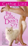 Big Girls Don't Cry (Paperback)