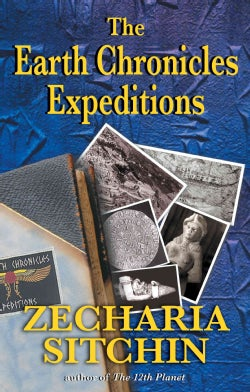 The Earth Chronicles Expeditions (Paperback)