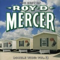 Roy D. Mercer - Double Wide Vol 3
