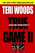 True to the Game II (Paperback)
