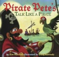 Pirate Pete's Talk Like a Pirate (Hardcover)