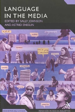 Language in the Media: Representations, Identities, Ideologies (Paperback)
