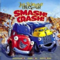 Smash! Crash! (Hardcover)