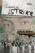 Students on Strike: Jim Crow, Civil Right, Brown, and Me (Hardcover)