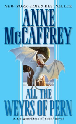 All the Weyrs of Pern (Paperback)