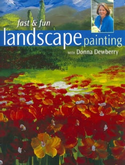 Fast & Fun Landscape Painting (Paperback)