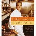 Le Bernardin Cook Book: Four-Star Simplicity (Hardcover)