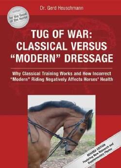 Tug of War: Classical Versus