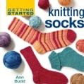 Getting Started Knitting Socks (Hardcover)