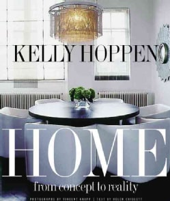 Kelly Hoppen Home: From Concept to Reality (Hardcover)