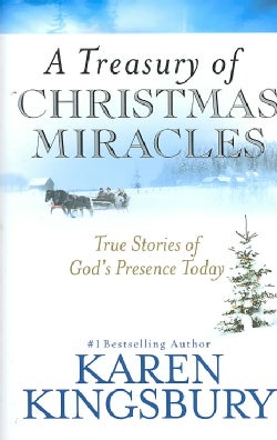A Treasury of Christmas Miracles: True Stories of God's Presence Today (Hardcover)