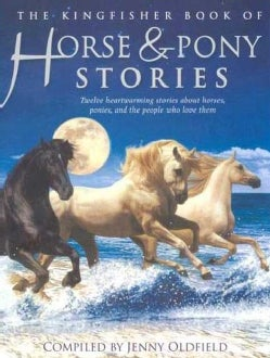 The Kingfisher Book of Horse & Pony Stories (Paperback)