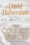 The Coldest Winter: America and the Korean War (Hardcover)