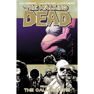 The Walking Dead 7: The Calm Before (Paperback)