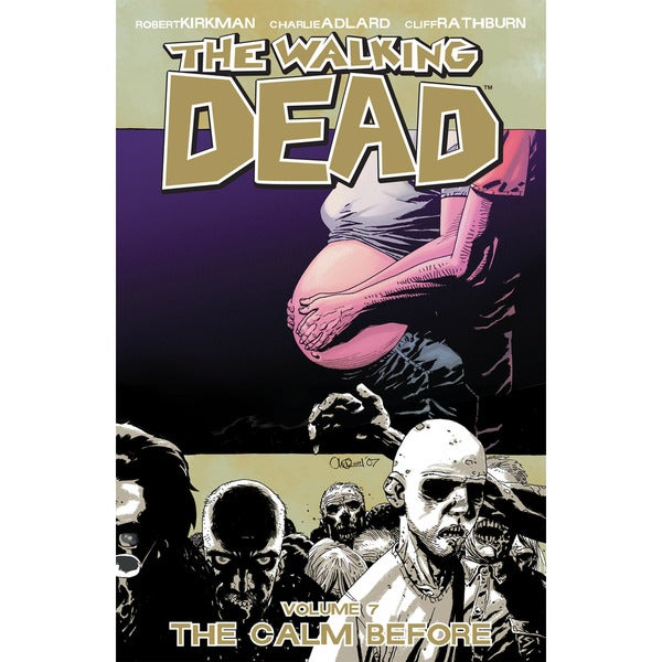 The Walking Dead 7: The Calm Before (Paperback) 2930965