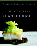 Asian Flavors of Jean-Georges (Hardcover)