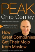 Peak: How Great Companies Get Their Mojo from Maslow (Hardcover)