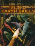 Primitive Technology: A Book of Earth Skills (Paperback)