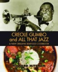 Creole Gumbo and All That Jazz: A New Orleans Seafood Cookbook (Paperback)