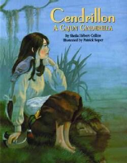 Cendrillon: A Cajun Cinderella (Hardcover)