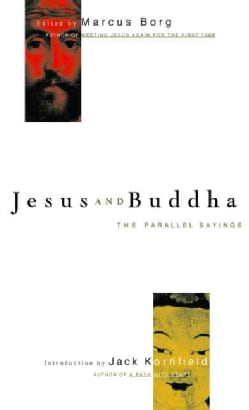 Jesus and Buddha: The Parallel Sayings (Paperback)