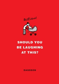 Should You Be Laughing at This? (Hardcover)