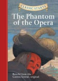 The Phantom of the Opera (Hardcover)