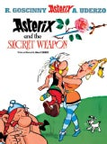 Asterix And the Secret Weapon (Hardcover)