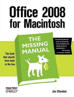 Office 2008 for Macintosh: The Missing Manual (Paperback)
