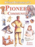 A Visual Dictionary of a Pioneer Community (Paperback)