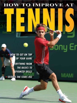 How to Improve at Tennis (Paperback)