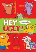 Hey Ugly Notebook Set (Notebook / blank book)