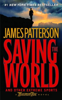 Saving the World and Other Extreme Sports (Paperback)