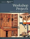 Workshop Projects: Fixtures & Tools For A Successful Shop (Paperback)