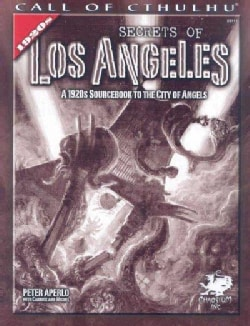 Secrets of Los Angeles: A 1920s Sourcebook to the City of Angels (Paperback)