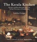 The Kerala Kitchen: Recipes and Recollections from the Syrian Christians of South India (Hardcover)