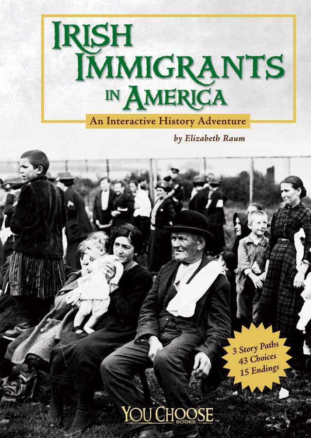 Irish Immigrants In America: An Interactive History Adventure (Paperback)