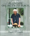 Alabama, One Big Front Porch (Hardcover)