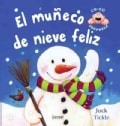 El Muneco De Nieve Feliz/ The Very Smiley Snowman (Hardcover)